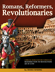 History Revealed Online Resources Romans, Reformers, Revolutionaries