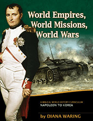 History Revealed Online World Empires, World Missions, World Wars
