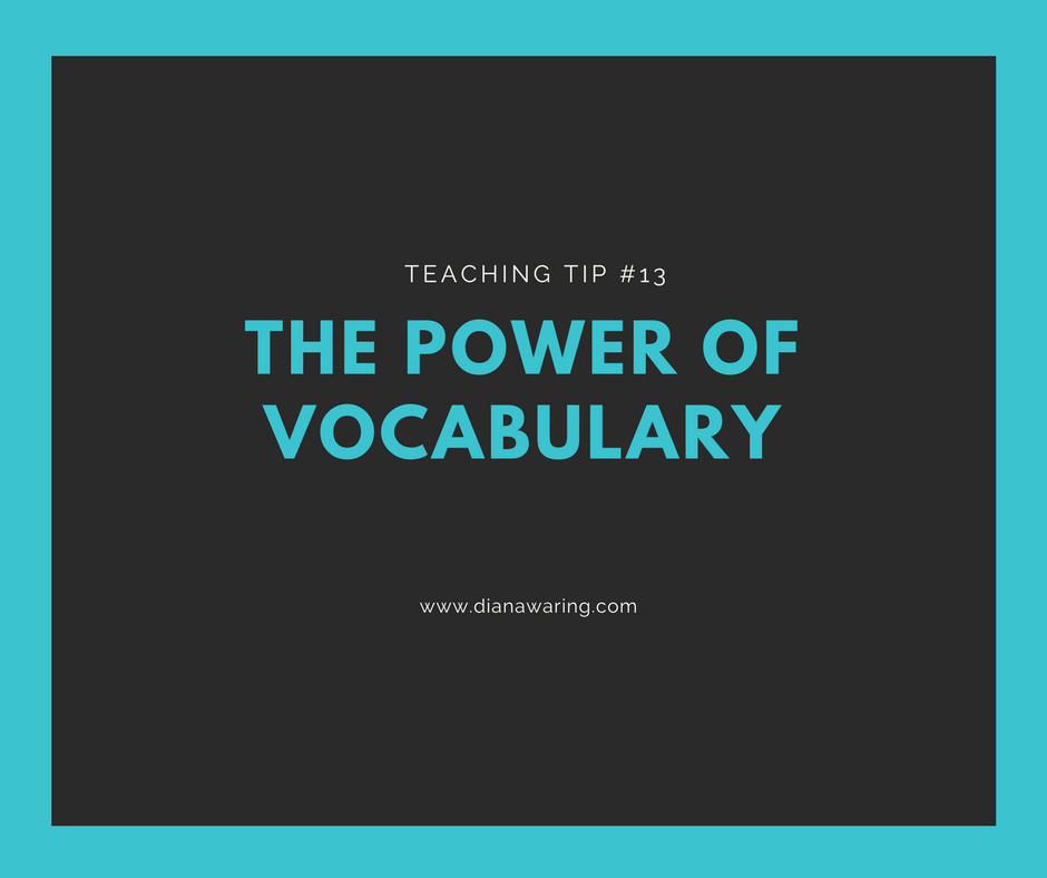 Teaching Tip 13 — The Power of Vocabulary