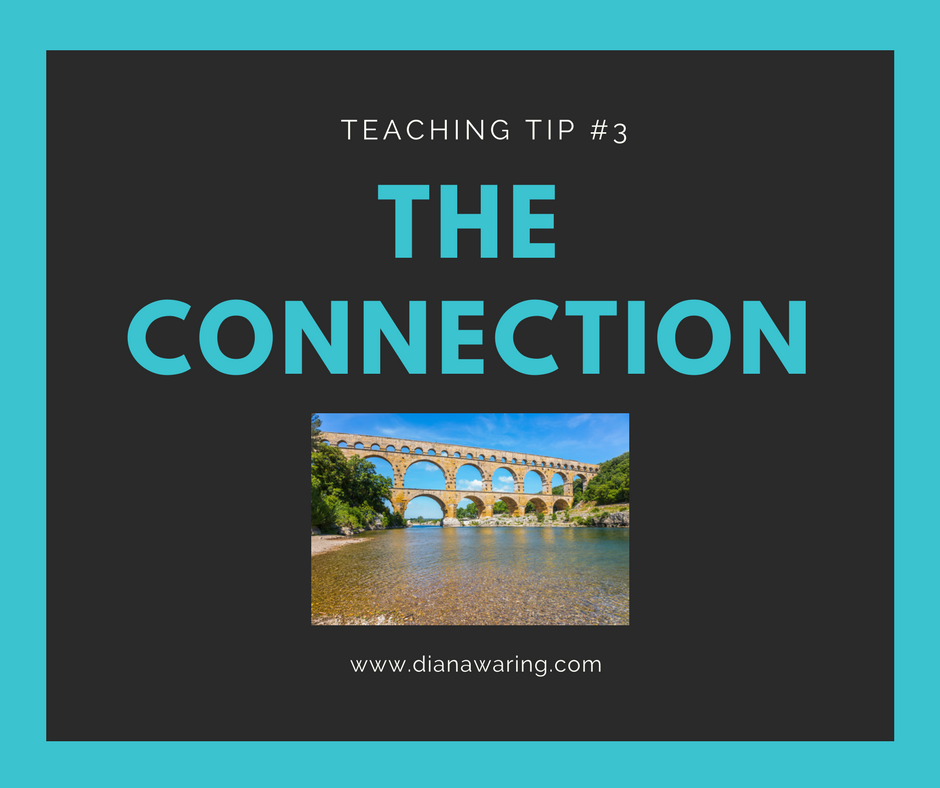 Teaching Tip 3—The Connection