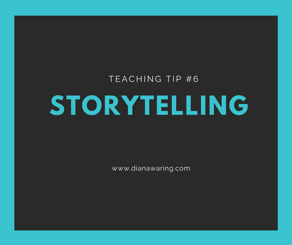 Teaching Tip 6 — Storytelling