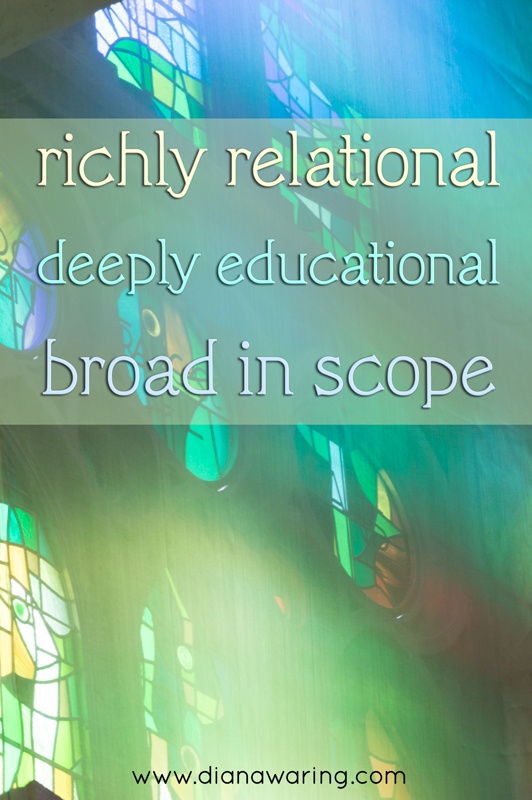 Richly relational, deeply educational, broad in scope