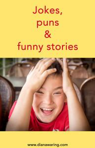 Loves jokes, puns & funny stories